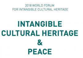 The 2018 World Forum of Intangible Cultural Heritage