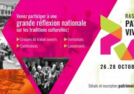 26-28 October 2018: The Living Heritage Gathering in Québec