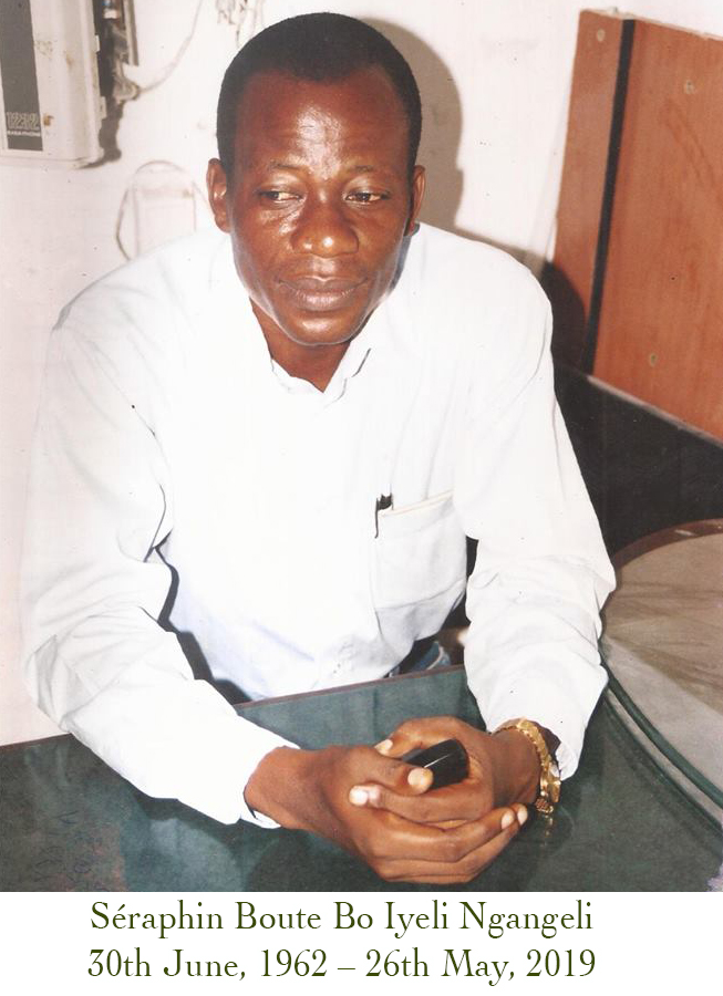 In memoriam of Séraphin Boute Bo Iyeli Ngangeli