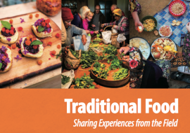 Traditional food, sharing experiences from the field