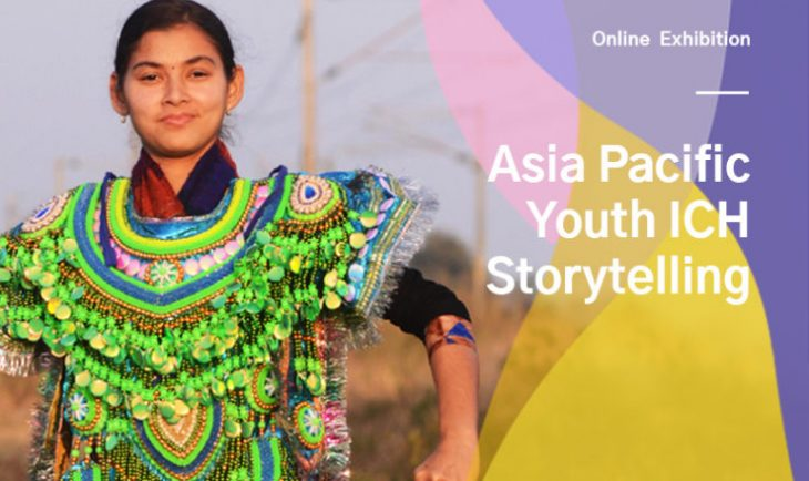 2019 Asia-Pacific Youth ICH Storytelling Contest: the online exhibition