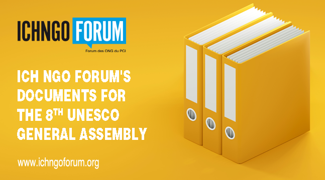 ICH NGO Forum's documents for the 8th UNESCO General Assembly