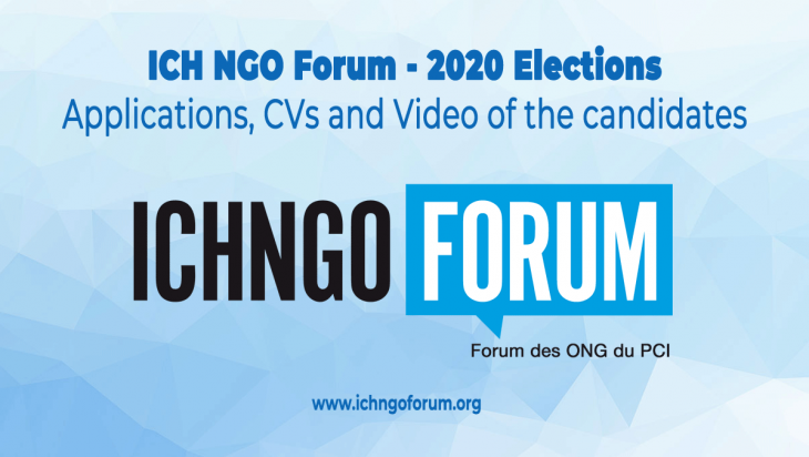 ICH NGO Forum – 2020 Elections: applications, CVs and video of the candidates