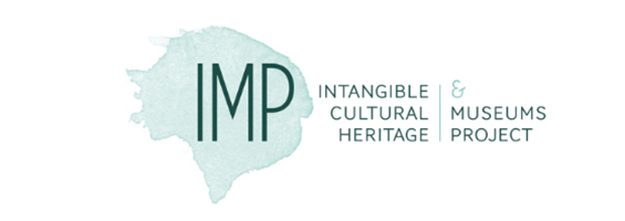 Intangible Cultural Heritage and Museums Project (IMP): concluding Symposium on 26 February 2020