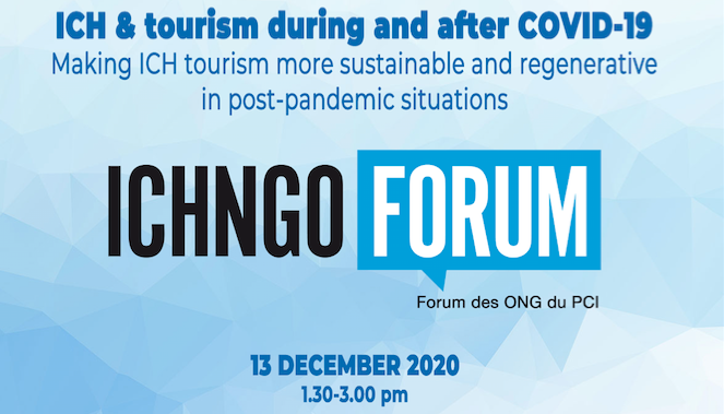 ICH NGO Forum Symposium on ICH & tourism – 13 december 2020
