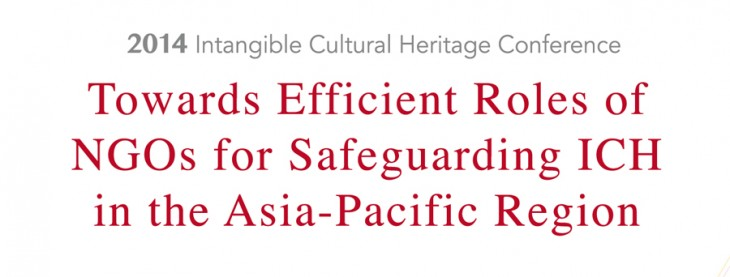 Towards Efficient Roles of NGOs for Safeguarding ICH in the Asia-Pacific Region