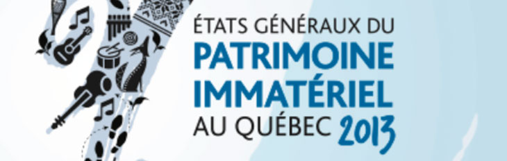 Intangible Heritage Convention Montreal (QC) – October 17-20, 2013